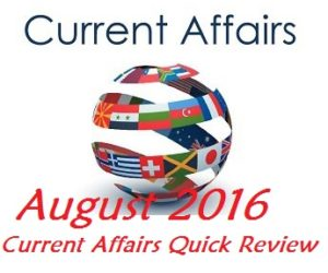 August 2016 Current Affairs CLAT