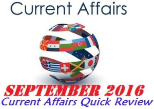 Current Affairs for CLAT - September 2016